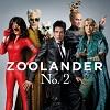 Zoolander 2 : La bande-annonce a �t� d�voil�e !